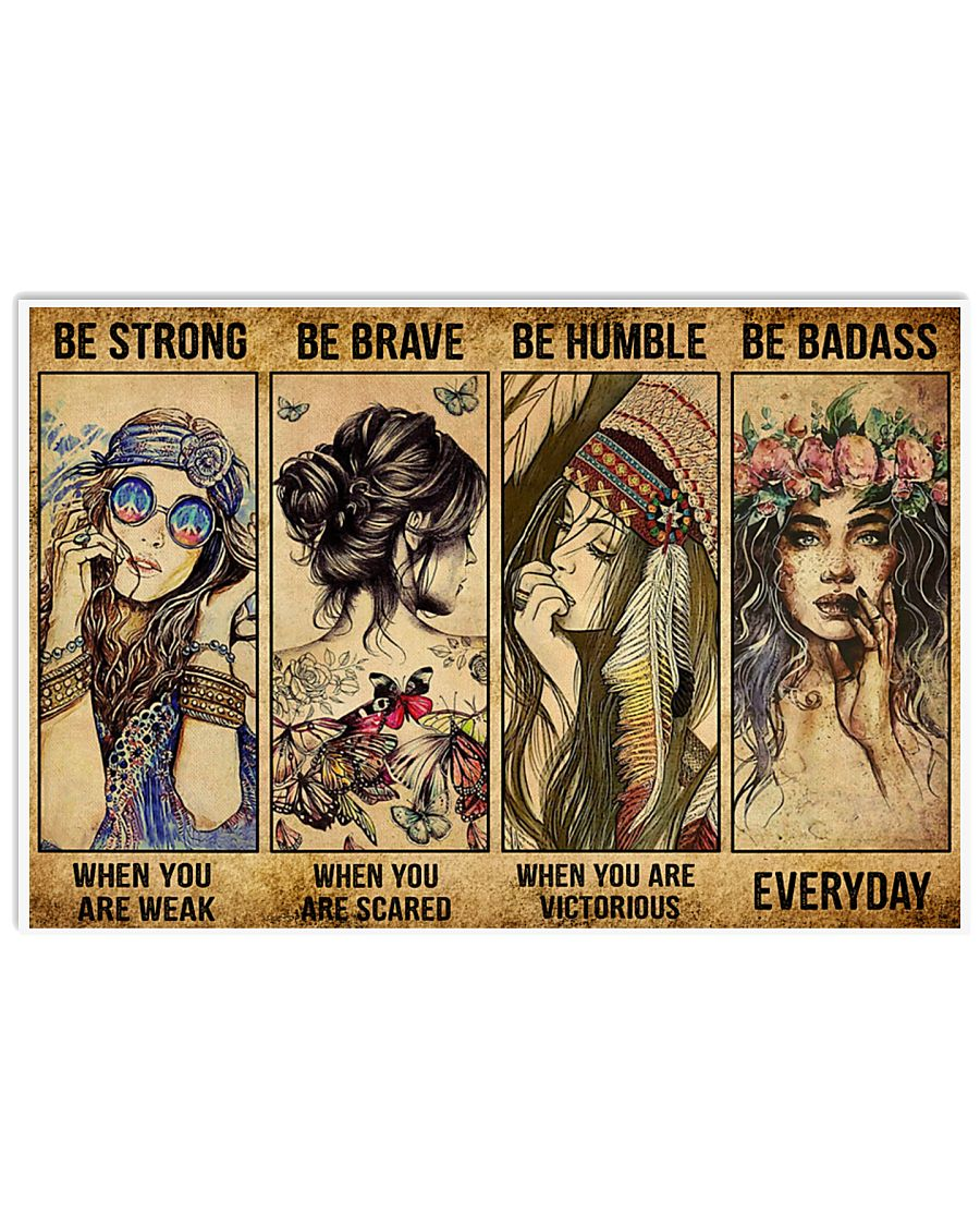 [LIMITED EDITION] Hippie girl be strong be brave be humble be badass poster