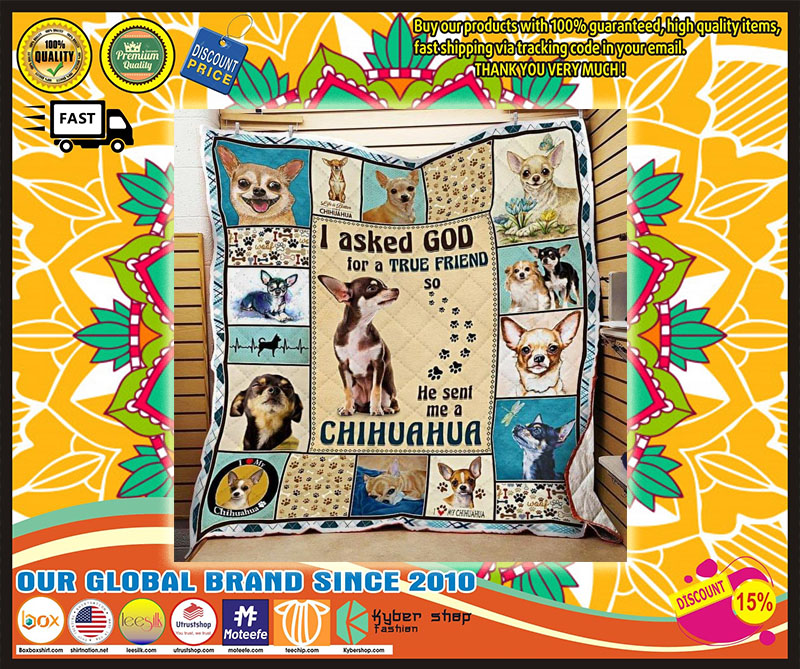 [Limited Edition] I aked god for a true friend he sent me a chihuahua bedding set