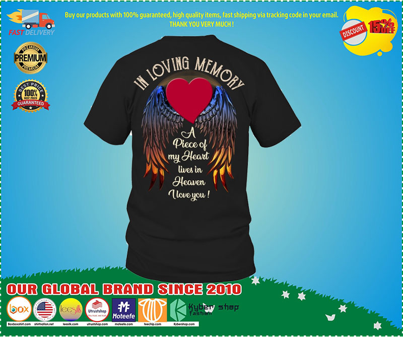 [LIMITED EDITION] In loving memory a piece of my heart lives in heaven custom name and date shirt