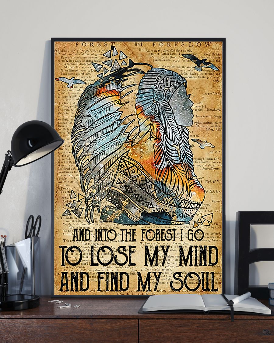 [LIMITED EDITION] Native American And into the forest I go to lose my mind and find my soul poster
