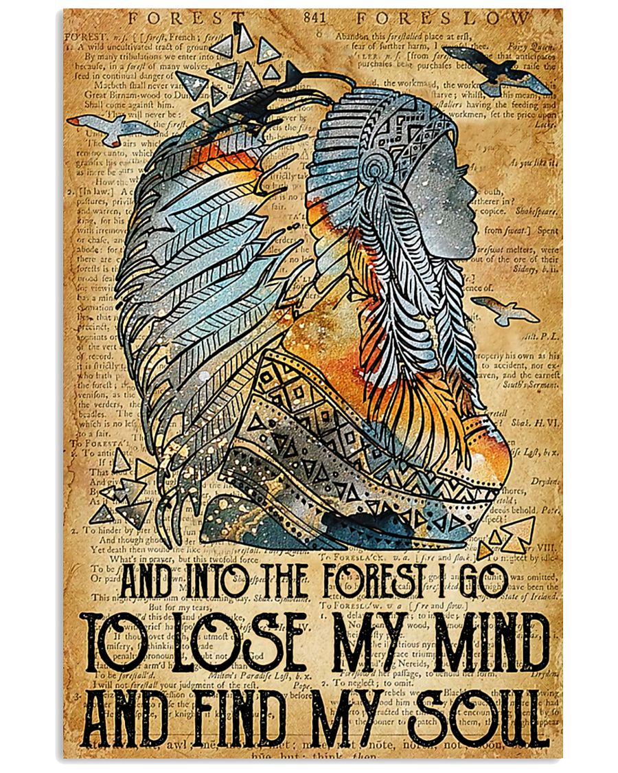 Native American And into the forest I go to lose my mind and find my soul poster