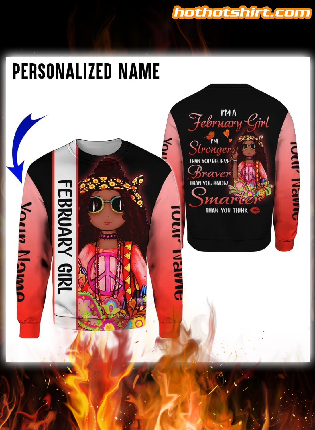 Personalized I'm a february girl i'm stronger than you believe 3D hoodie 2