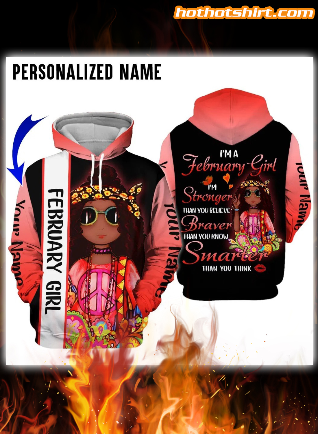 Personalized I'm a february girl i'm stronger than you believe 3D hoodie