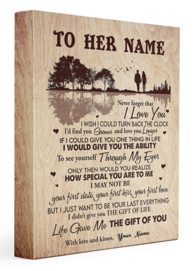 [HOT] PERSONALIZED NEVER FORGET THAT I LOVE YOU I WISH I COULD TURN BACK THE CLOCK CANVAS