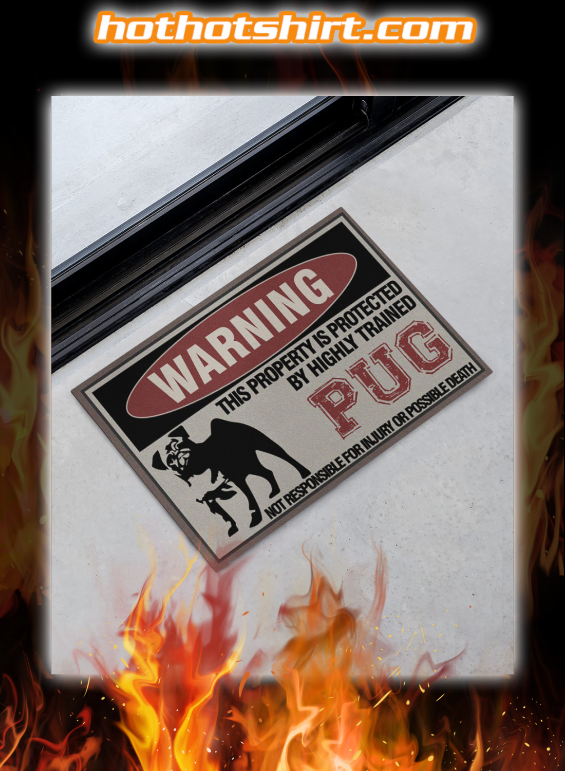 Warning Highly Trained Pug Protected This Property Doormat