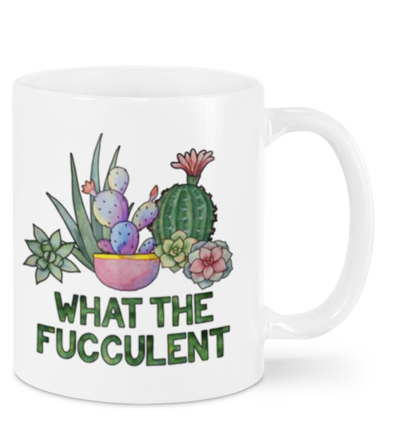 [LIMITED] WHAT THE FUCCULENT MUG