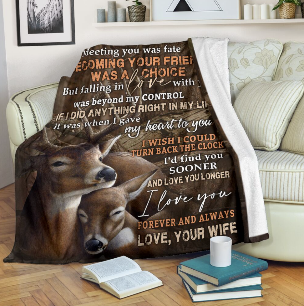Deer couple to my husband meeting you was fate becoming your friend was a choice blanket