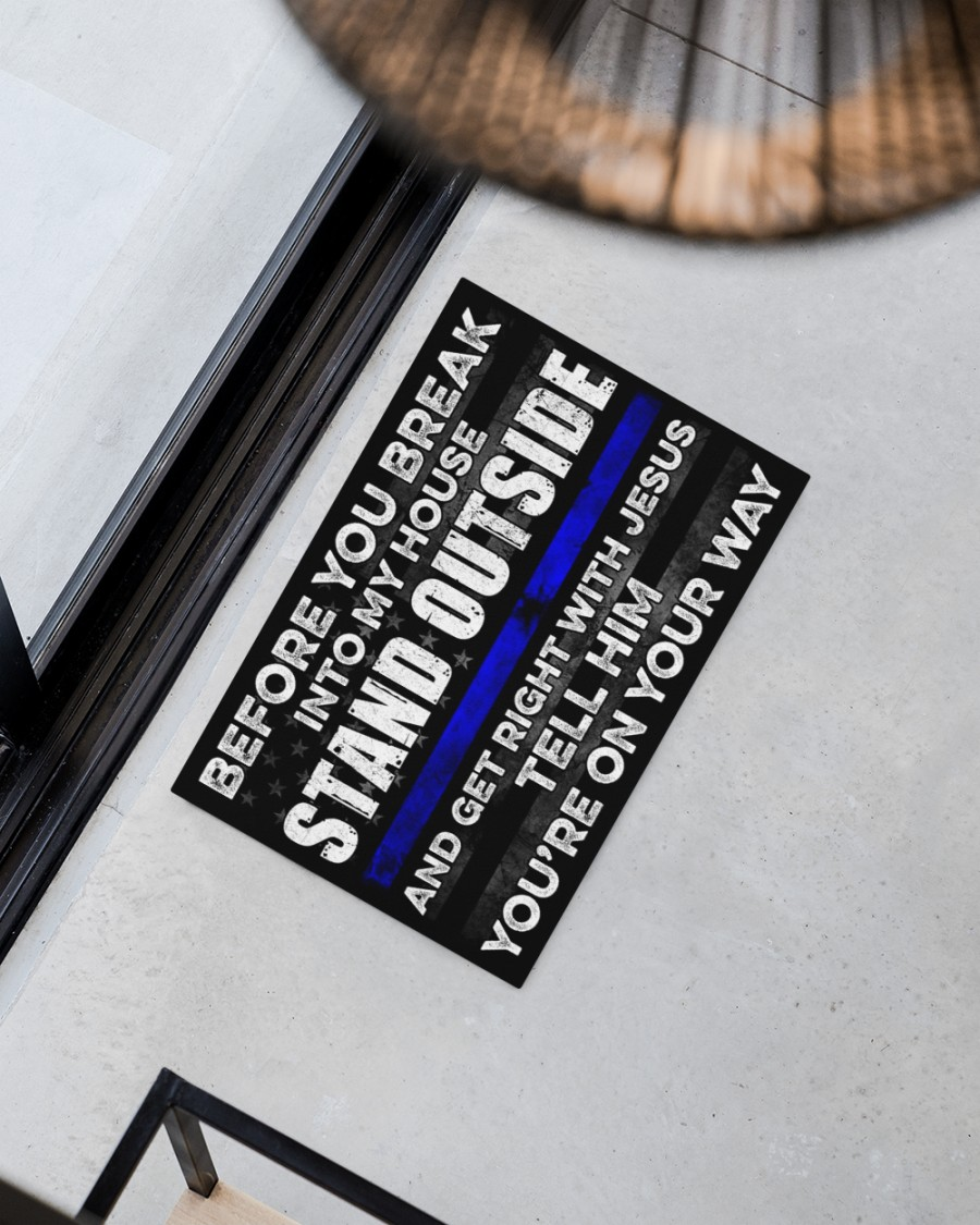 Police Before you break into my house doormat