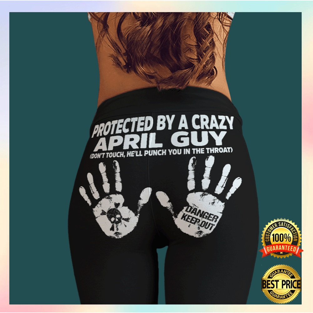 Protected by a crazy april guy legging2