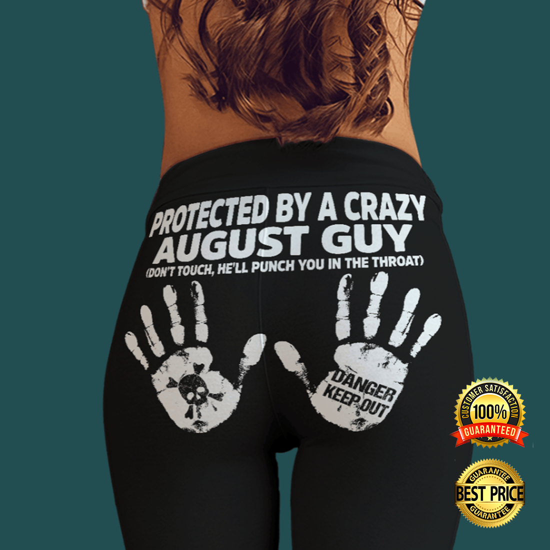 Protected by a crazy august guy legging 4