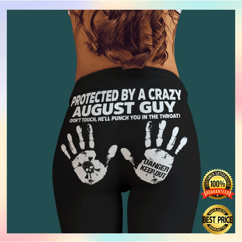 Protected by a crazy august guy legging2