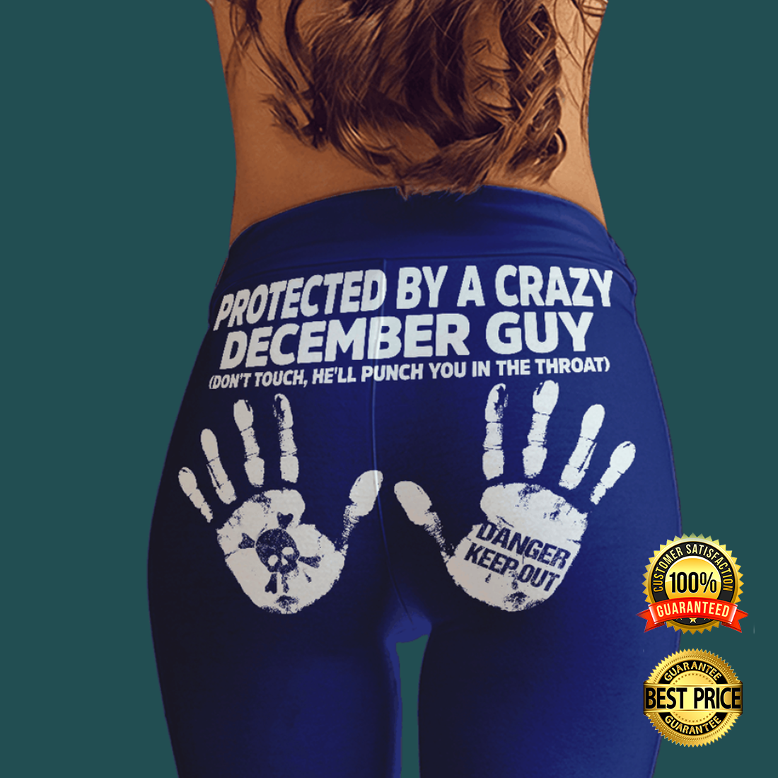 Protected by a crazy december guy legging 4