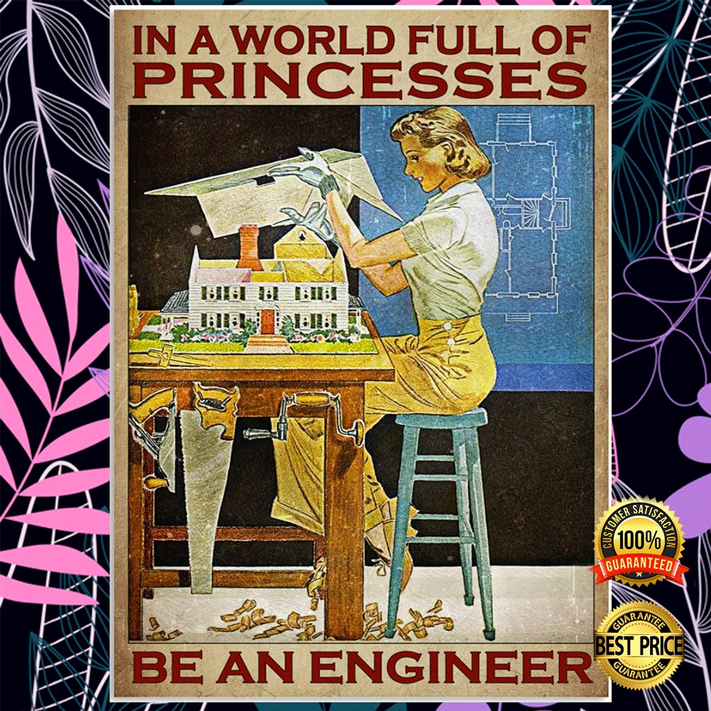 In a world full of princesses be an engineer poster1