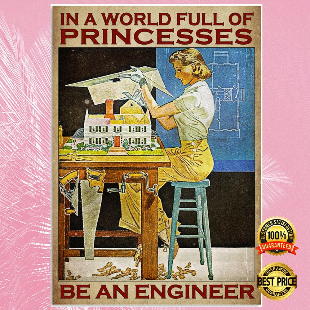 In a world full of princesses be an engineer poster2