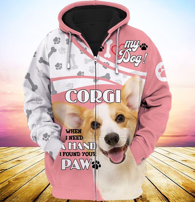 My dog corgi when i need a hand i found your paw 3d full print hoodie 1