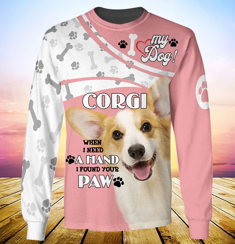 My dog corgi when i need a hand i found your paw 3d full print hoodie 2