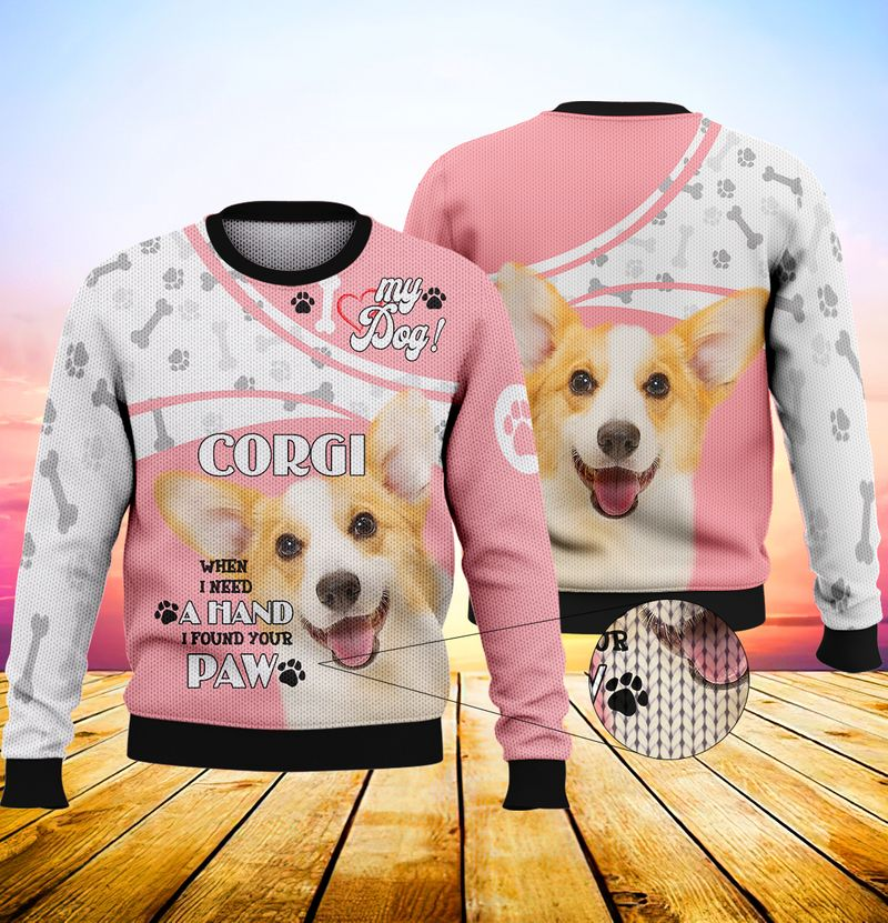 My dog corgi when i need a hand i found your paw 3d full print hoodie 3