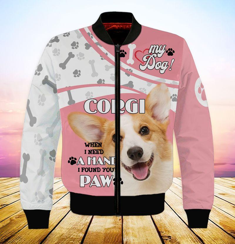 My dog corgi when i need a hand i found your paw 3d full print hoodie 6