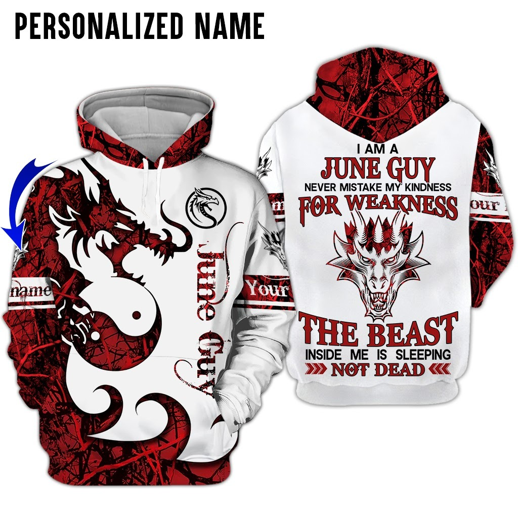 Personalized Name Dragon I Am A June Guy 3D All Over Printed Hoodie
