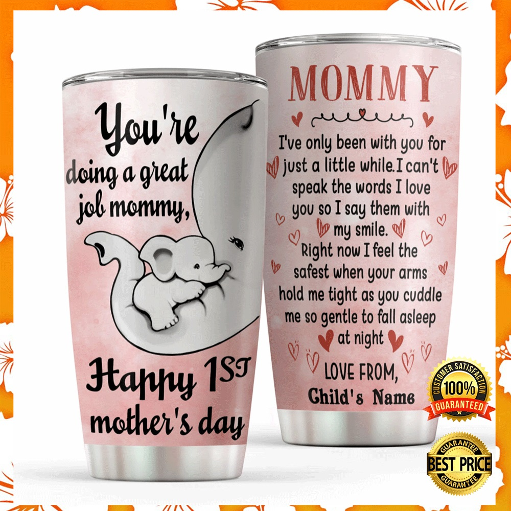 Personalized elephant mommy youre doing a great job tumbler1