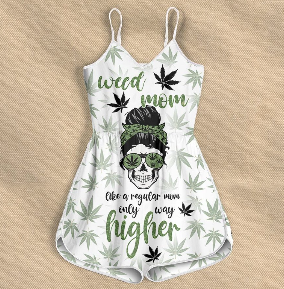 Weed mom like a regular mom only way higher romper