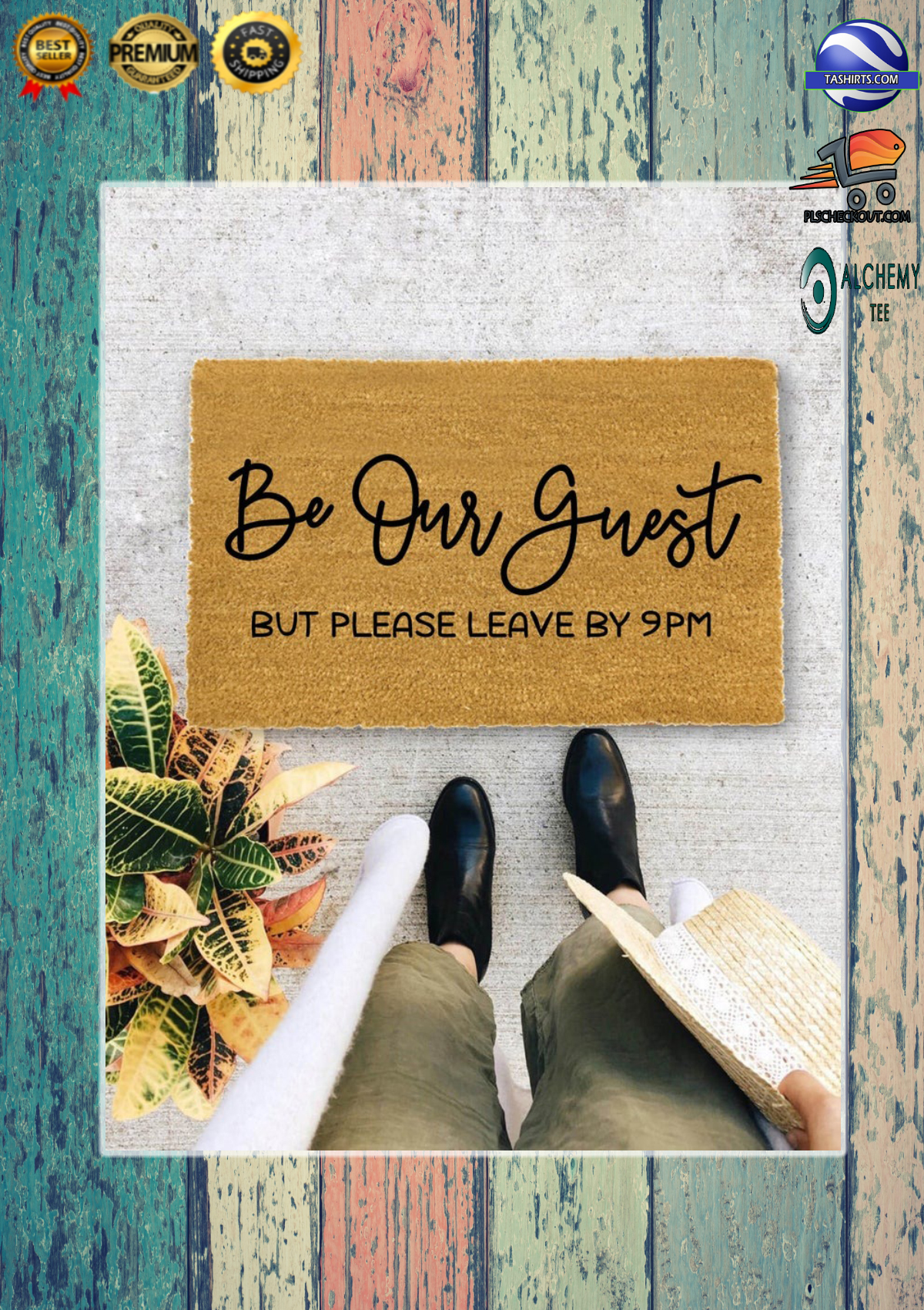 Be our guest but please leave by 9pm doormat 1
