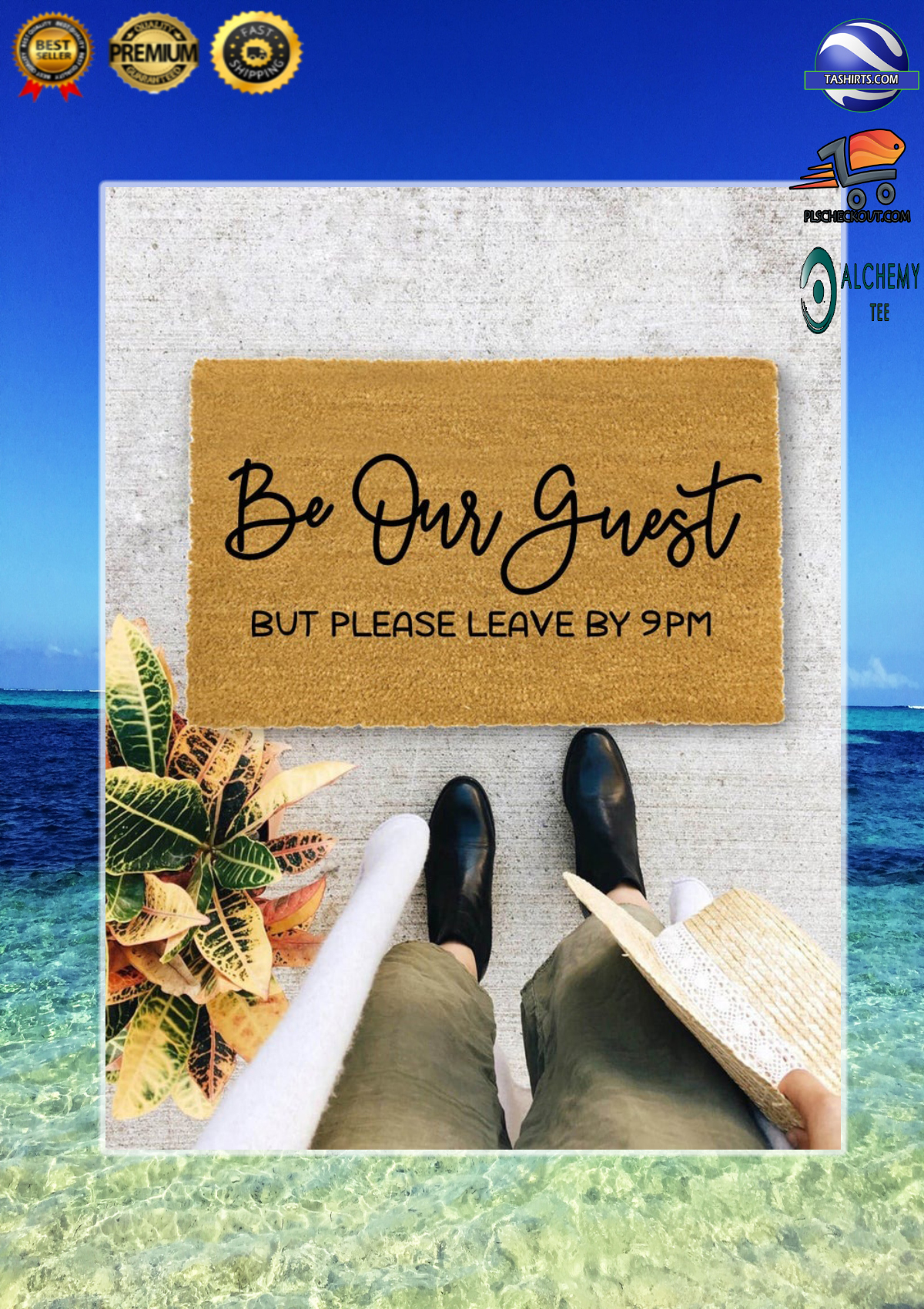 Be our guest but please leave by 9pm doormat 2