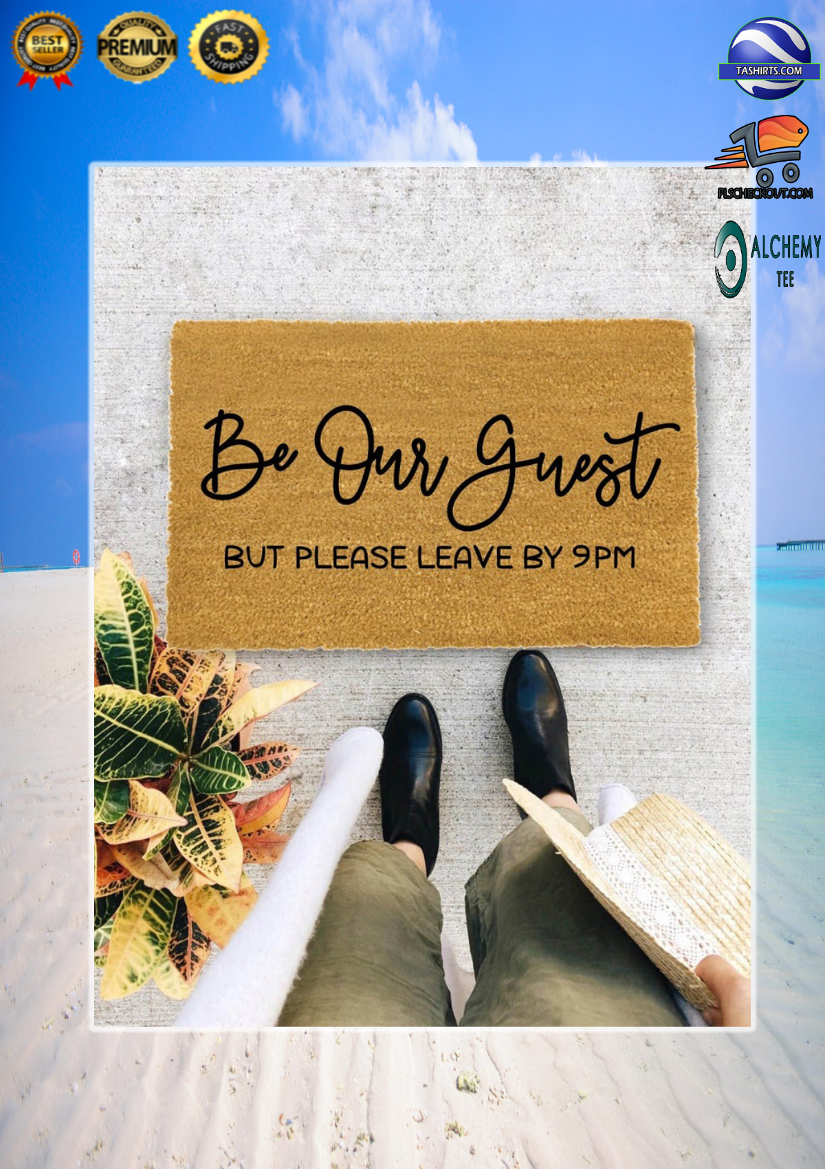 Be our guest but please leave by 9pm doormat 3