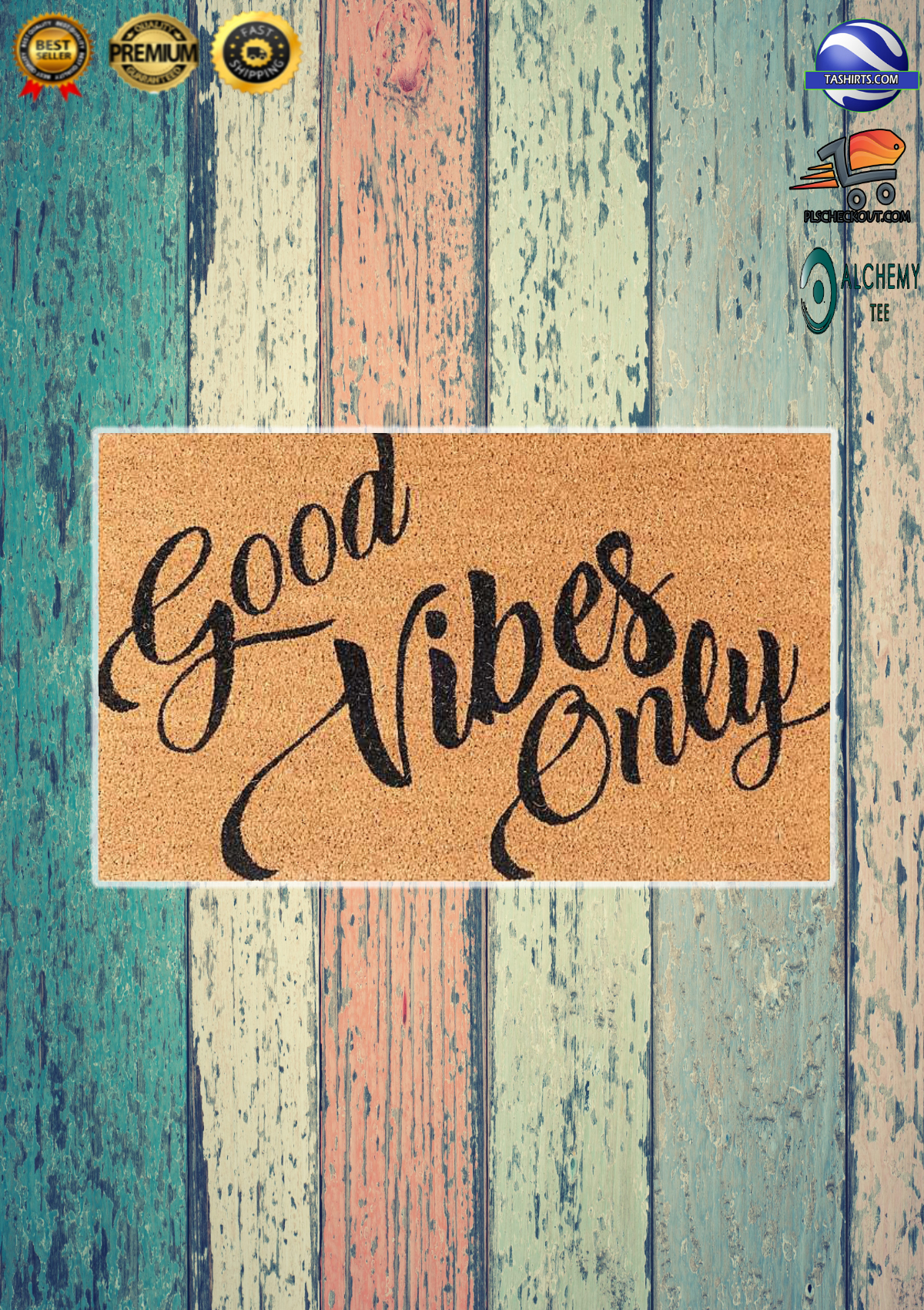 Good vibes only welcome doormat 2