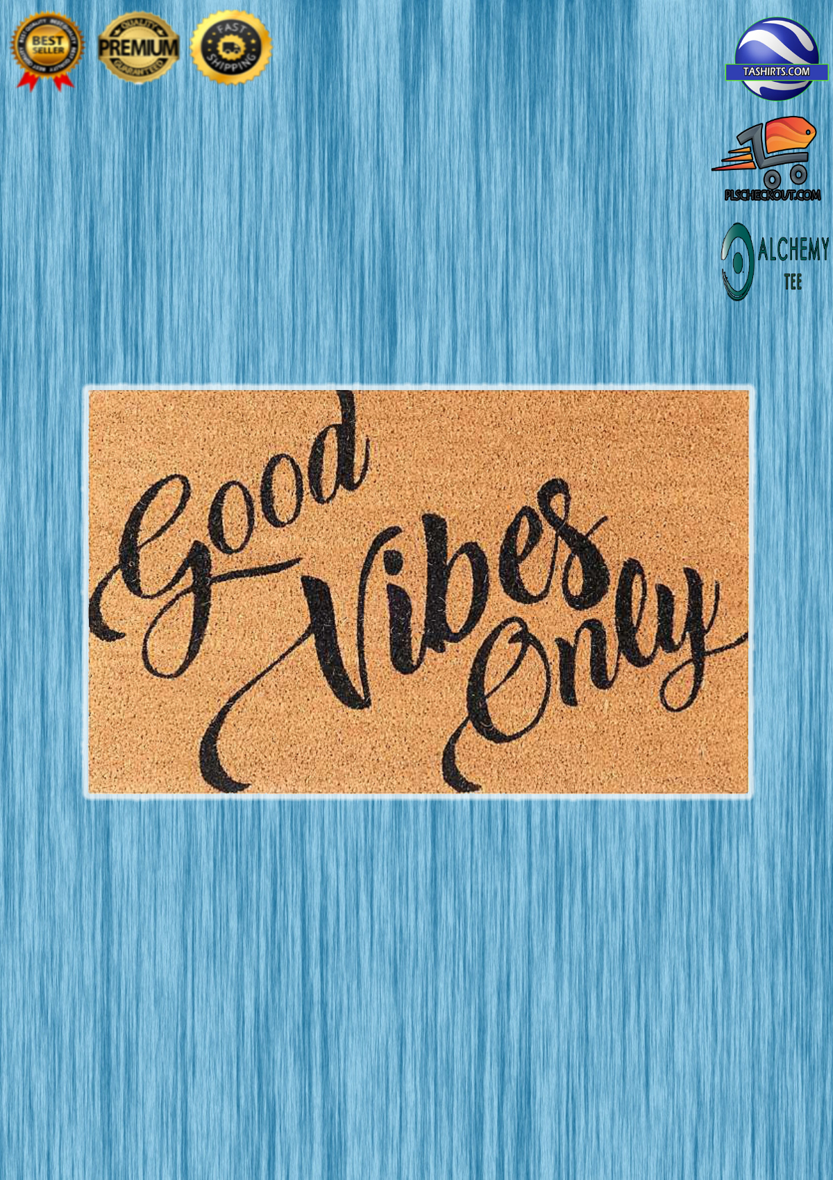 Good vibes only welcome doormat 3