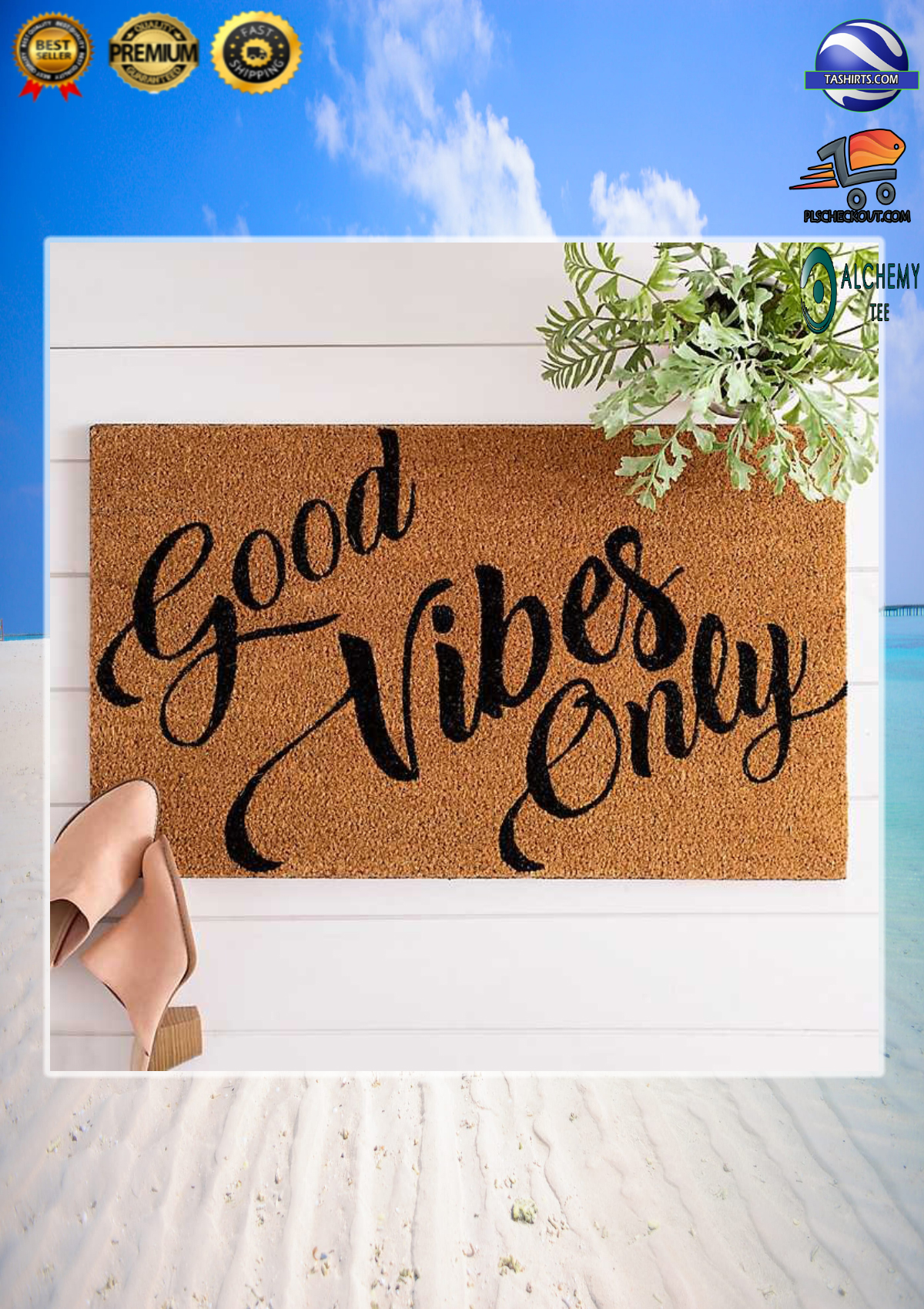 Good vibes only welcome doormat