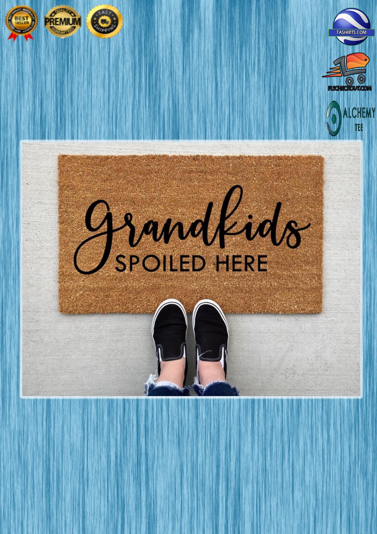 Grandkids spoiled here doormat 3