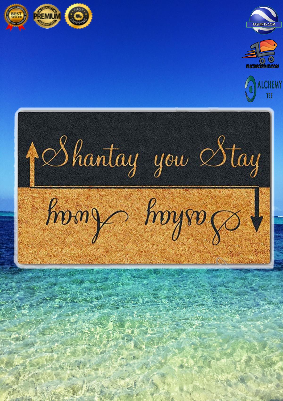 Shantay You Stay Sashay Away Doormat 1