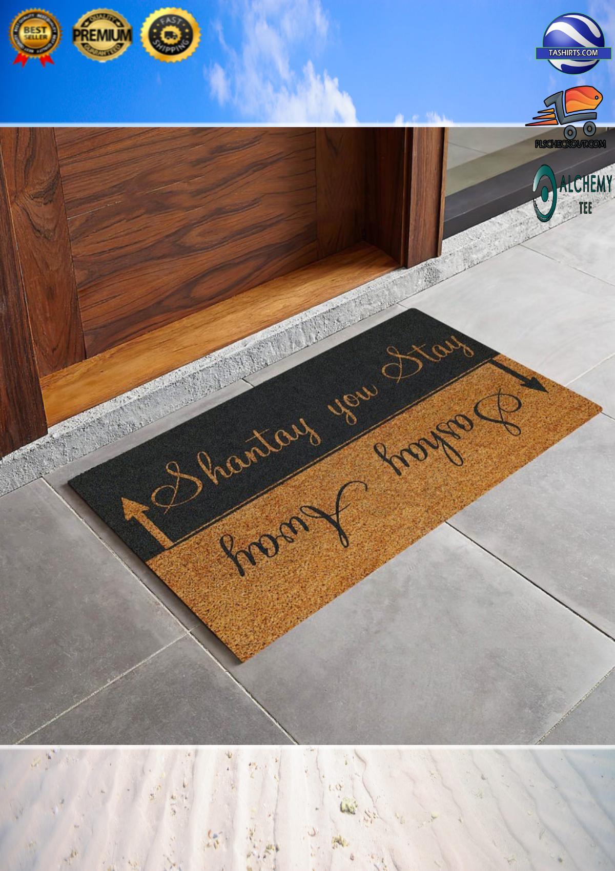 Shantay You Stay Sashay Away Doormat 2