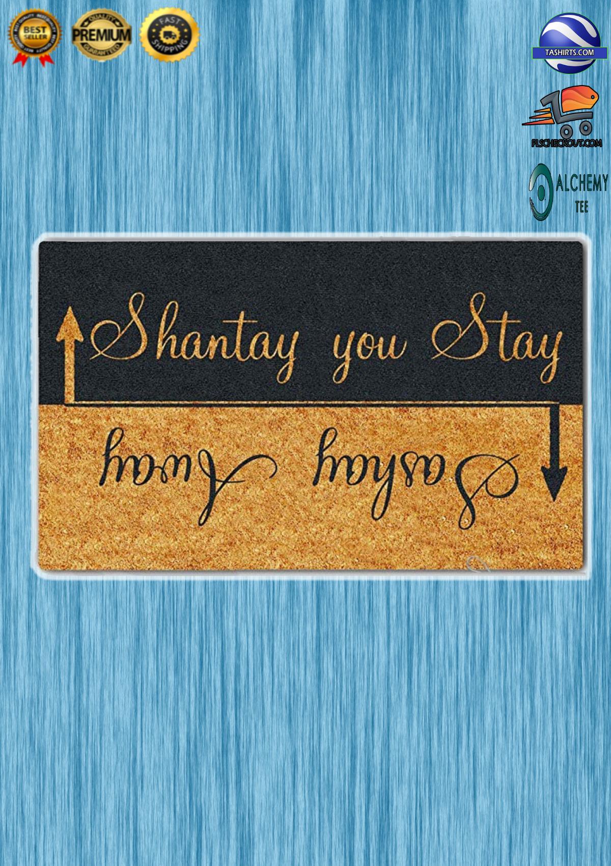 Shantay You Stay Sashay Away Doormat 3