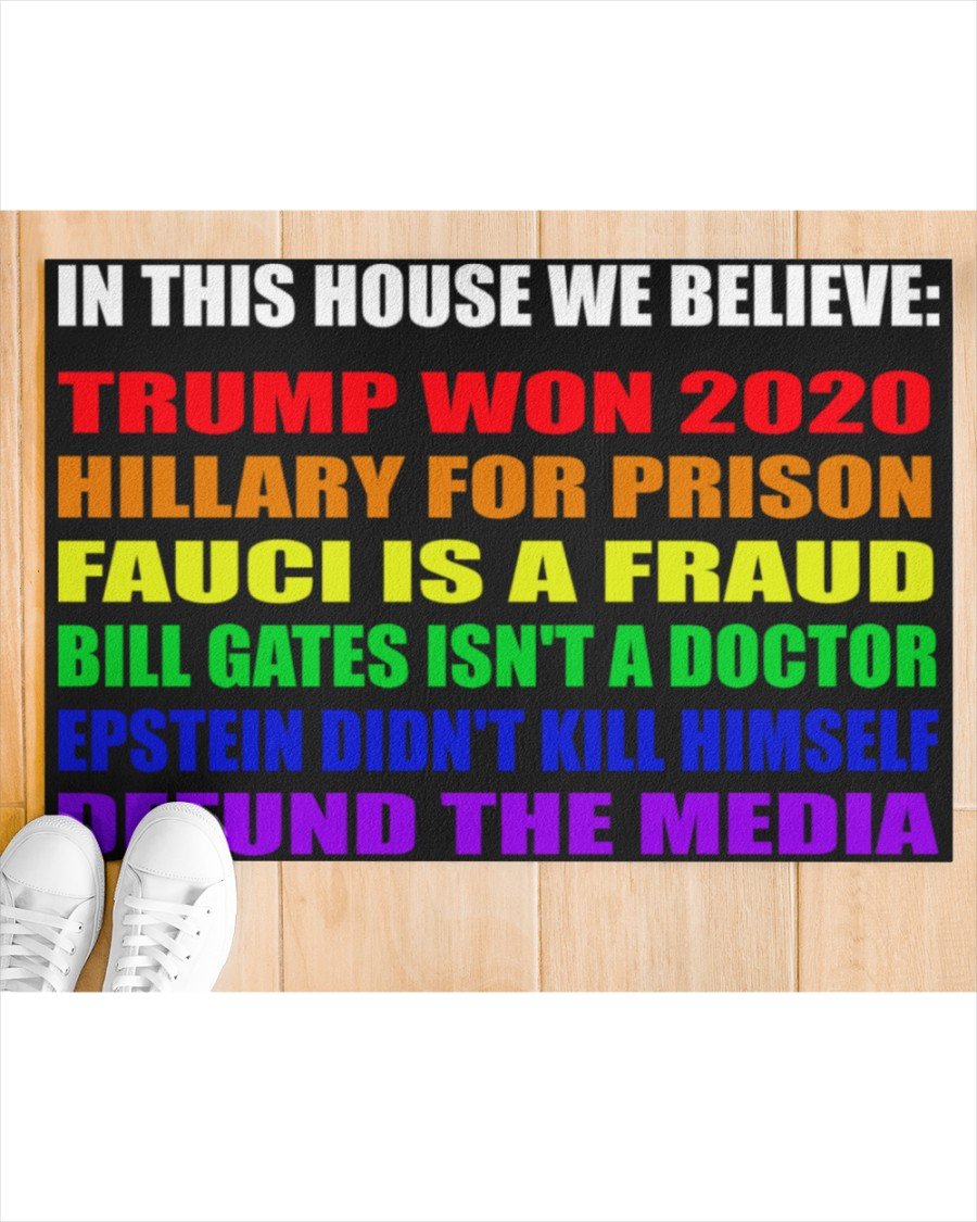 13 LGBT In this house we believe Trump won 2020 Doormat 3
