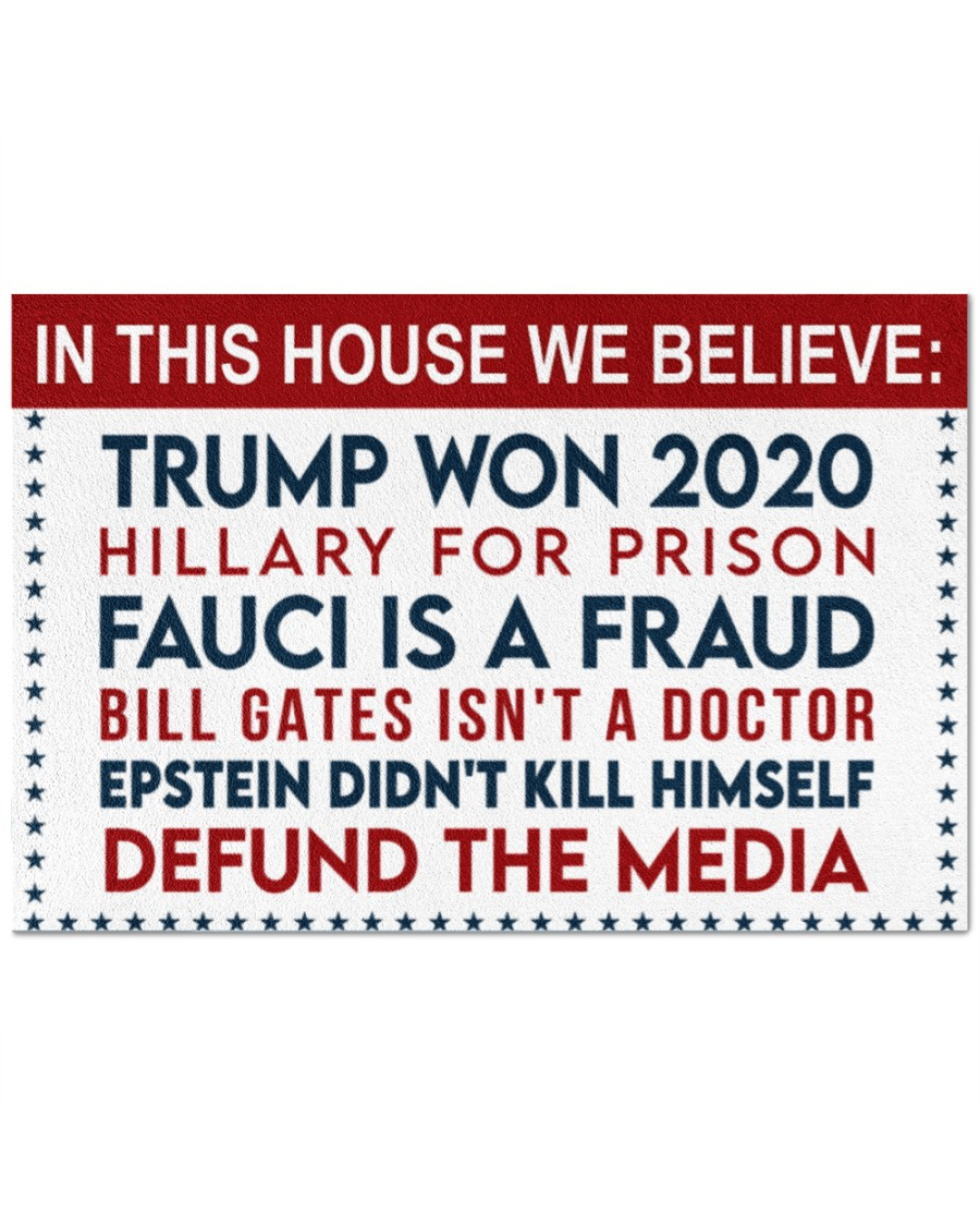 14 In this house we believe Trump won Hillary for prison 2020 Doormat 1