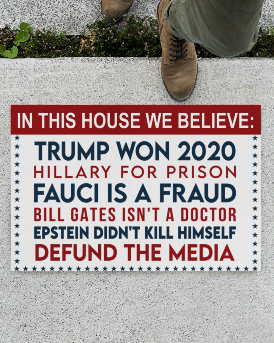 14 In this house we believe Trump won Hillary for prison 2020 Doormat 2