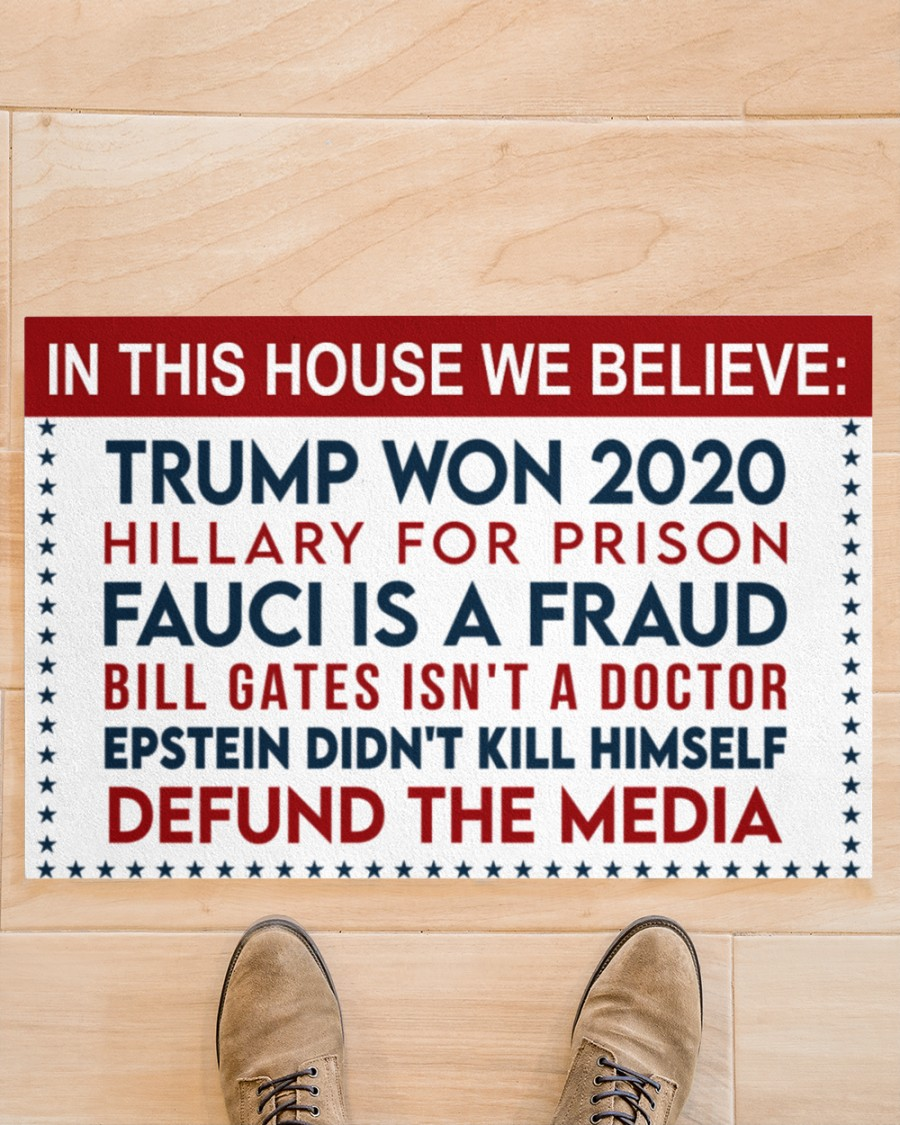 14 In this house we believe Trump won Hillary for prison 2020 Doormat 3