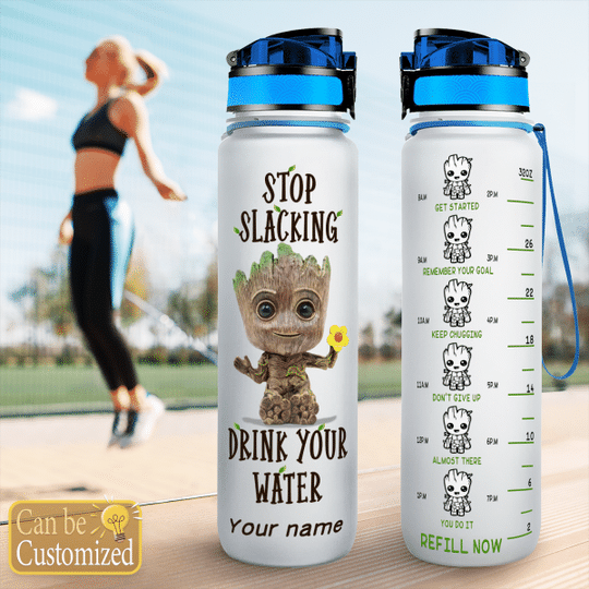 7 Groot Stop Slacking Drink your water tracker bottle 1