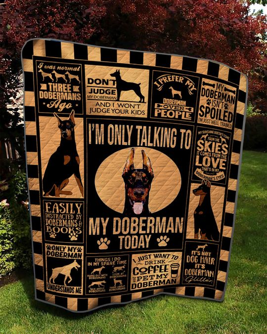 Im only talking to my Doberman today Quilt bedding set2