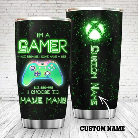 Xbox Im A Gamer Not Because I Dont Have A Life Custom Name Tumbler