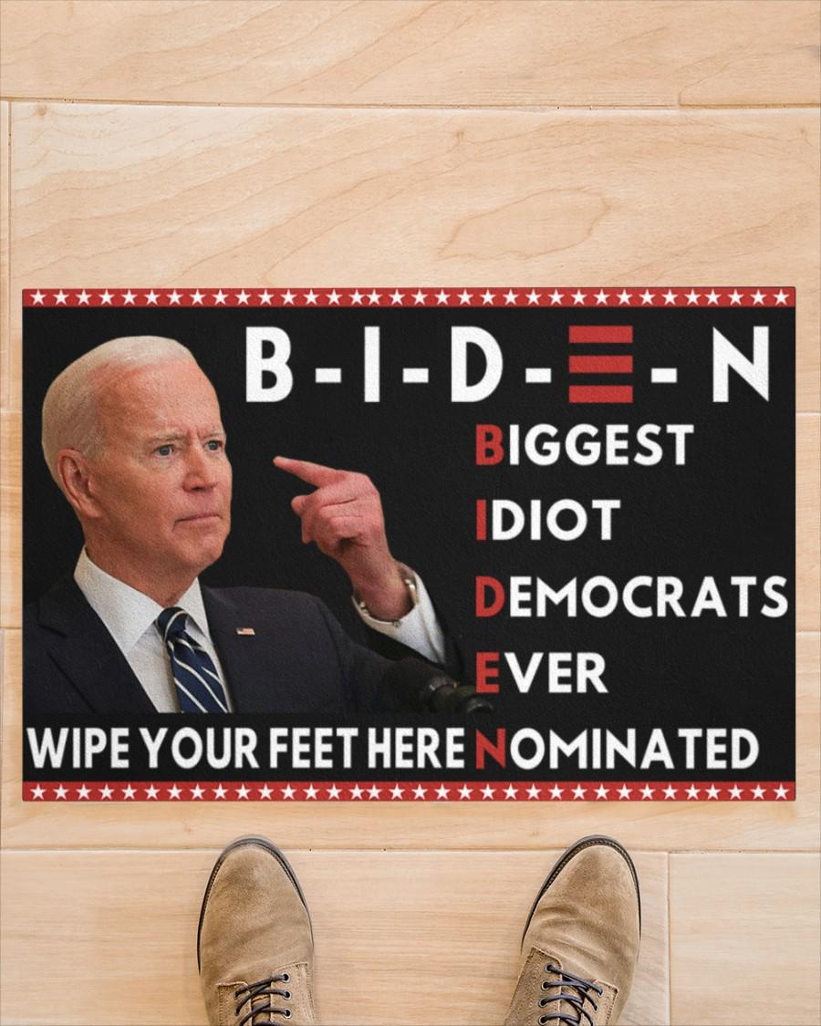 Biden Biggest Idiot Democrats Ever Nominated Wipe Your Feet Here Doormat