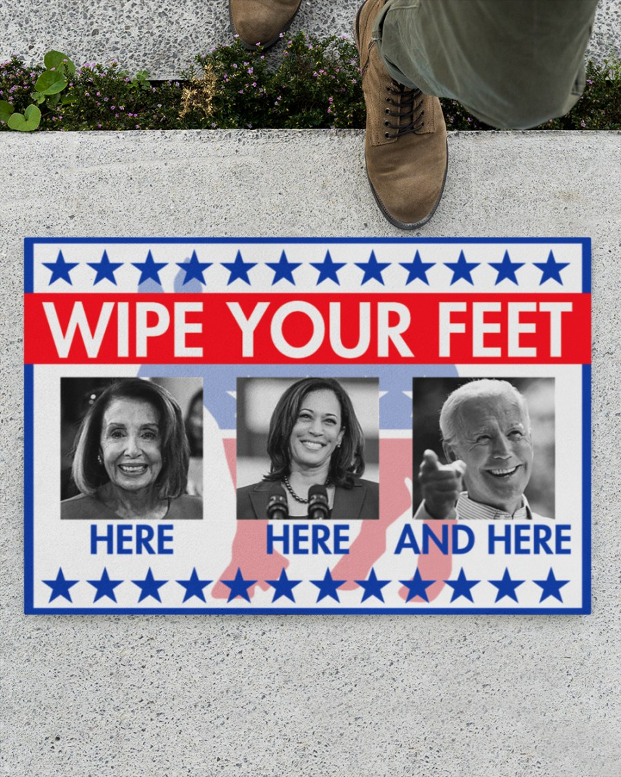 Hillary Clinton Kamala Harris Joe Biden Wipe your feet here here and here doormat