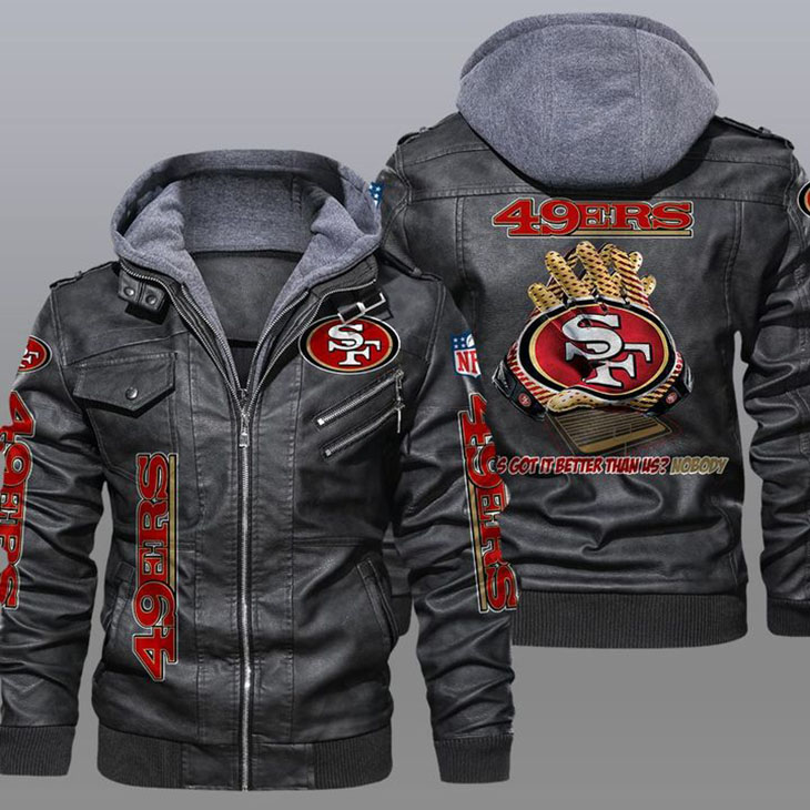 49ers Whos Got It Better Than Us Nobody Leather Jacket - LIMITED EDITION