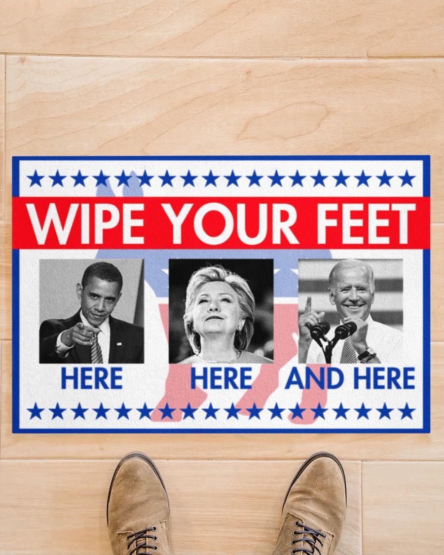 Barrack Obama Hillary Clinton Joe Biden Wipe your feet here here and here doormat