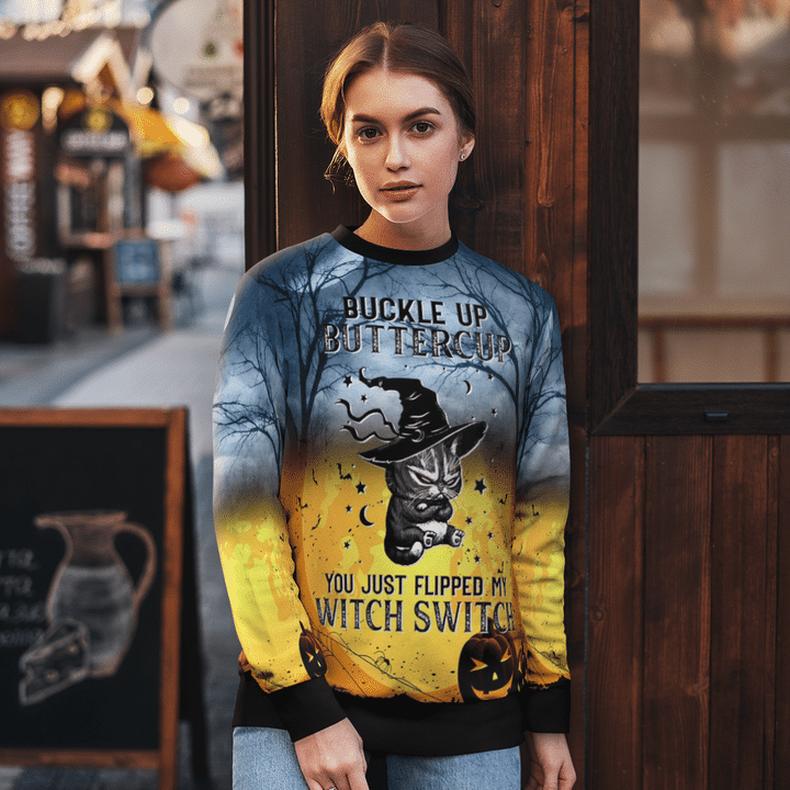 Buckle up buttercup you just flipped my witch switch halloween 3D full print shirt  - Hothot 070921