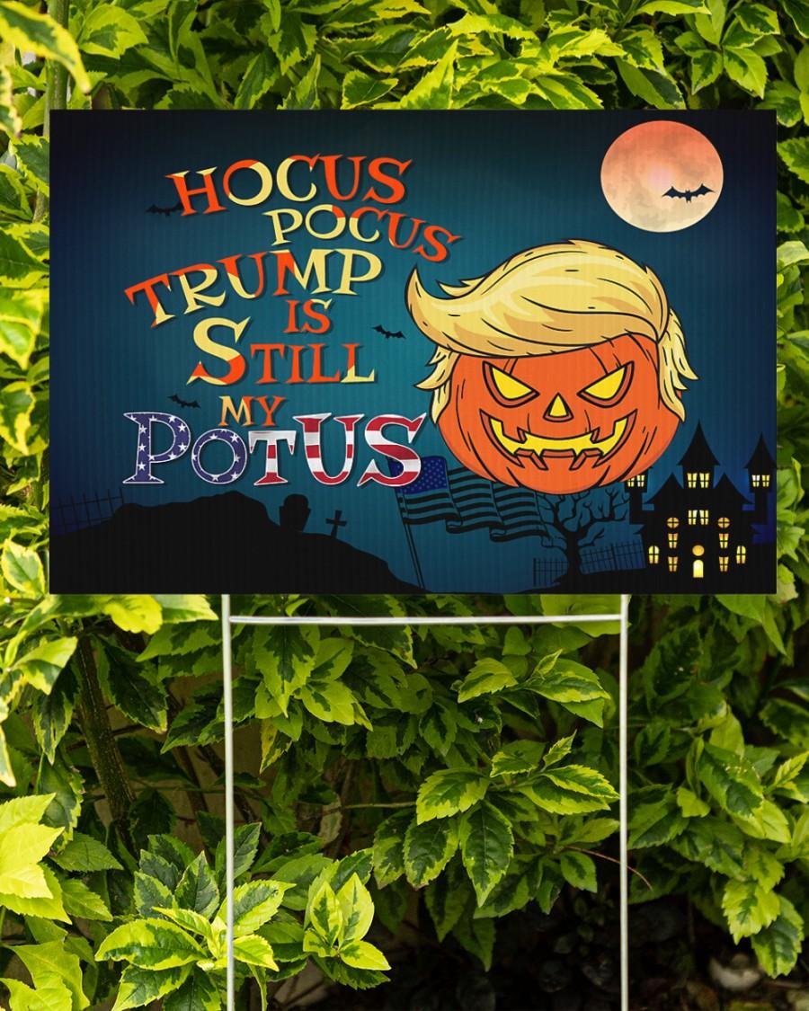 Hocus pocus Trump is still my potus halloween yard sign 1