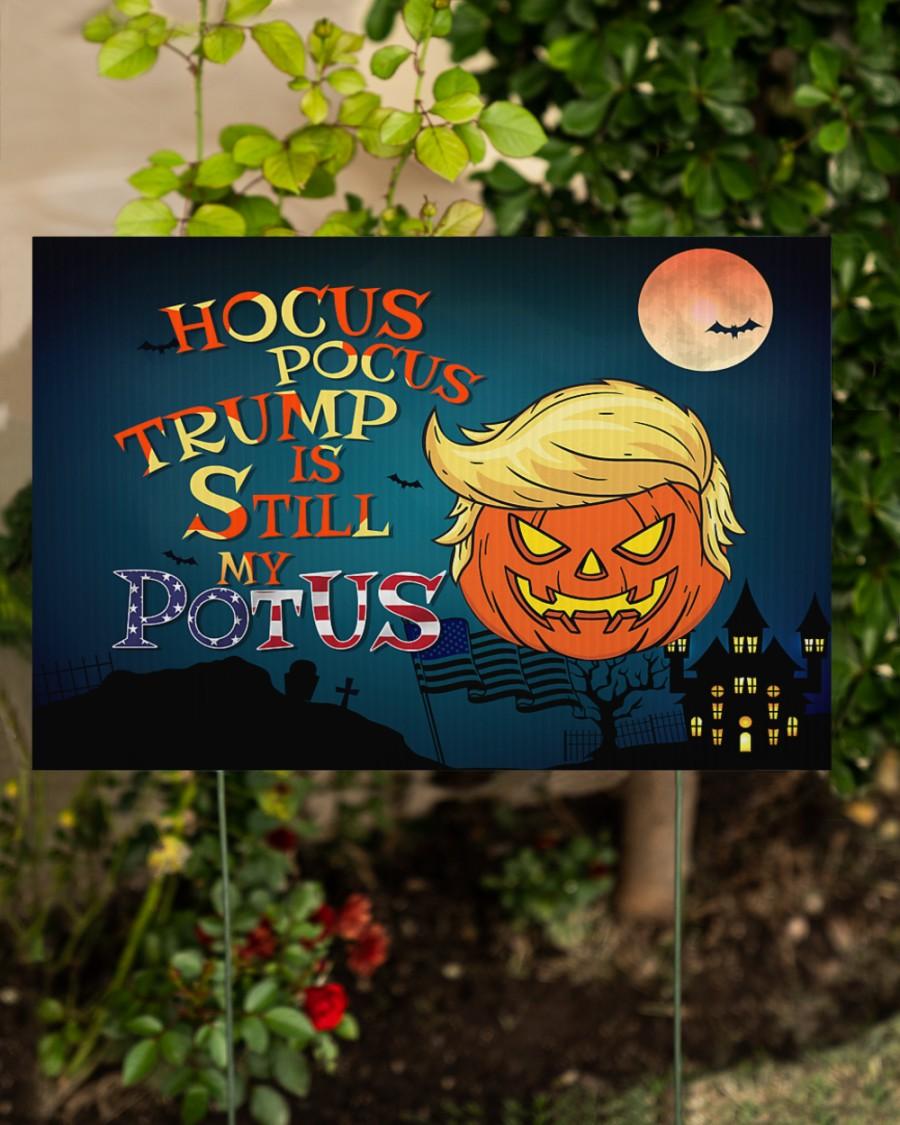 Hocus pocus Trump is still my potus halloween yard sign 2