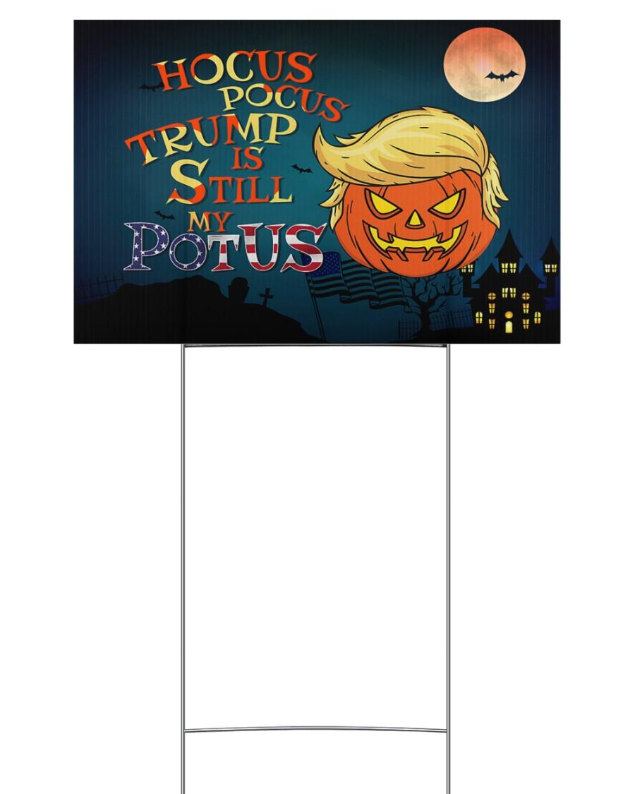 Hocus pocus Trump is still my potus halloween yard sign